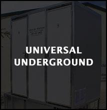 Universal underground